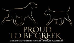 Proud to be Greek American Staffordshire Terrier and Miniature Bull Terrier Kennel